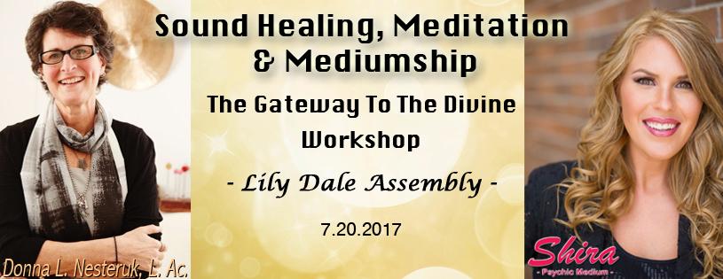 Sound Healing Meditation Mediumship Lily Dale NY Shira Psychic Medium Donna Nesteruk